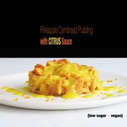 Pineapple Cornbread Pudding with Citrus  Sauce {Menu 1: Chili Night Series}