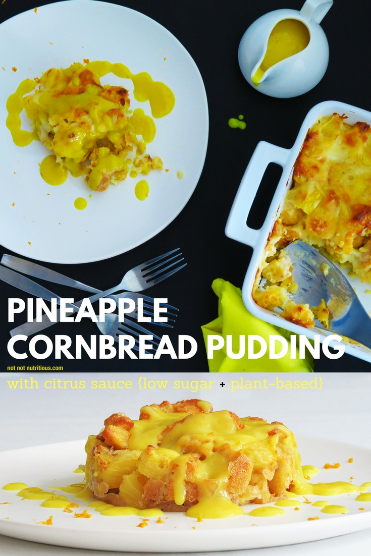 Plant-based and low sugar pineapple cornbread pudding with citrus sauce
