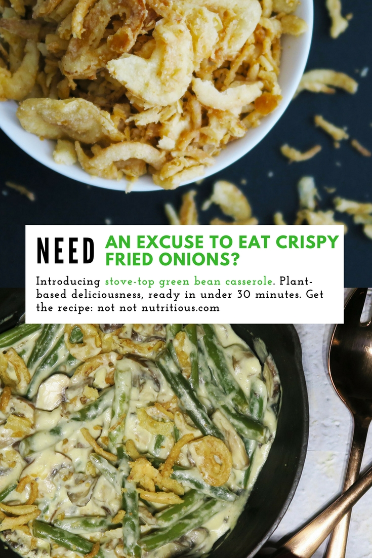 Need an excuse to eat crispy fried onions? Introducing stove-top green bean casserole. Plant-based deliciousness, ready in under 30 minutes.